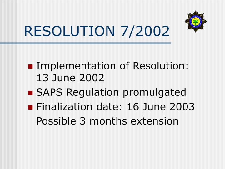 RESOLUTION 7/2002