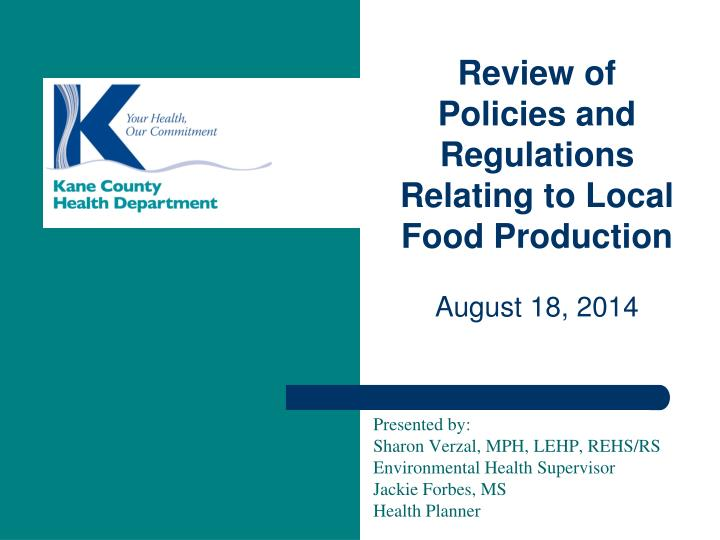Review of Policies and Regulations Relating to Local Food Production