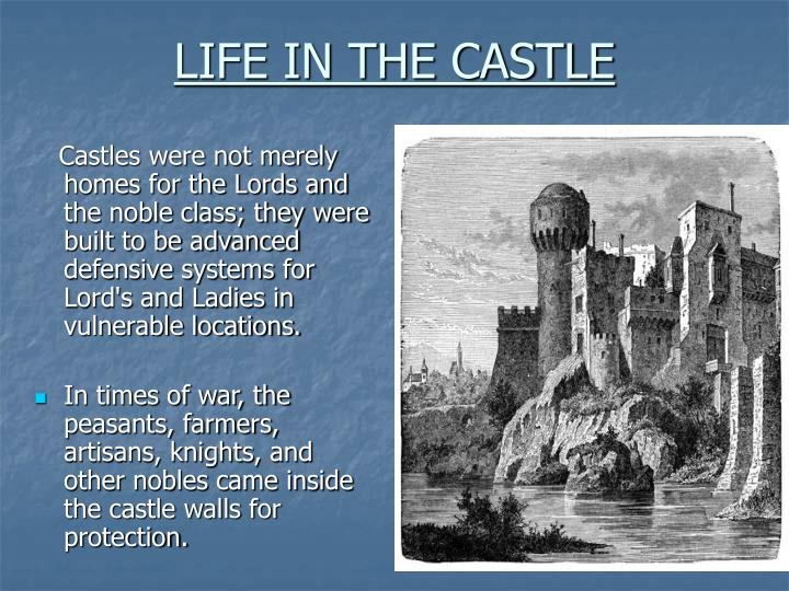LIFE IN THE CASTLE