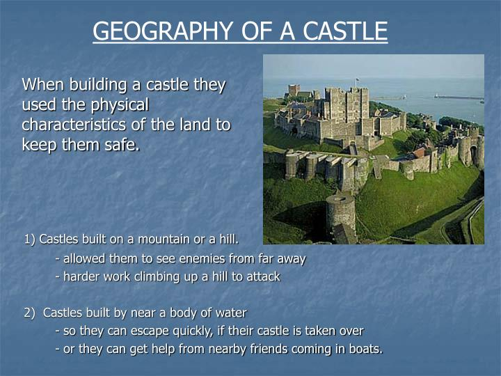 GEOGRAPHY OF A CASTLE