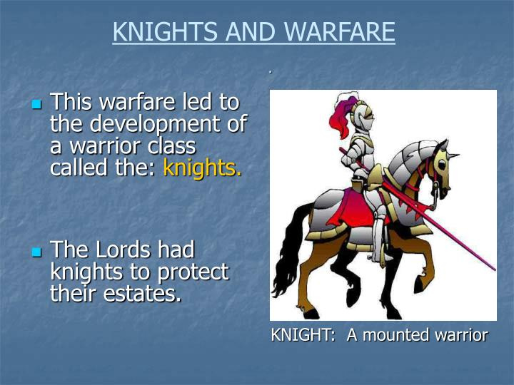 KNIGHTS AND WARFARE