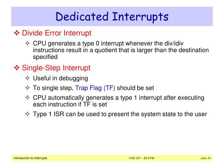 Dedicated Interrupts