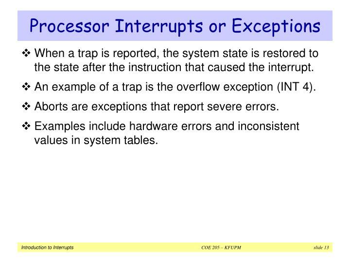 Processor Interrupts or Exceptions