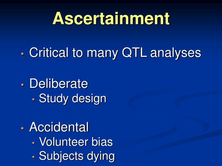 Ascertainment