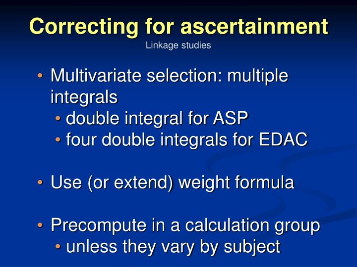 Correcting for ascertainment