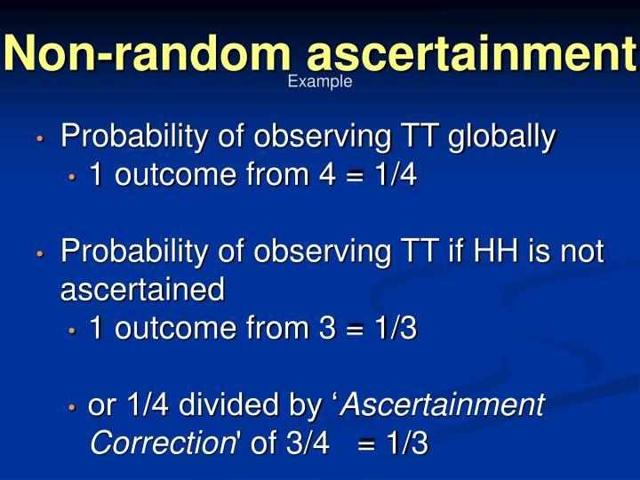 Non-random ascertainment
