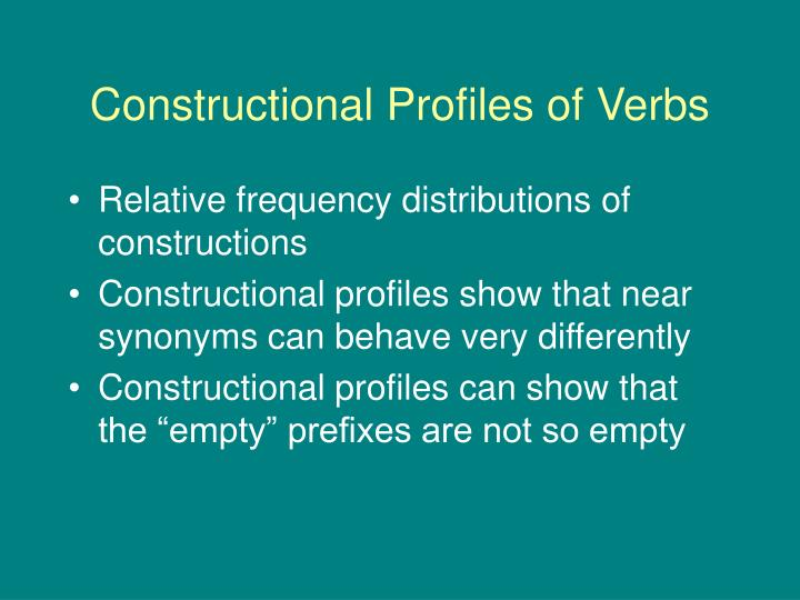 Constructional Profiles of Verbs