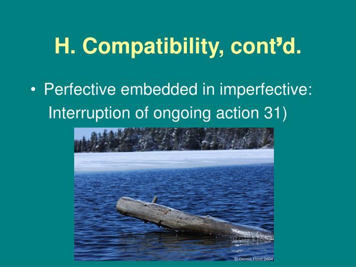 H. Compatibility