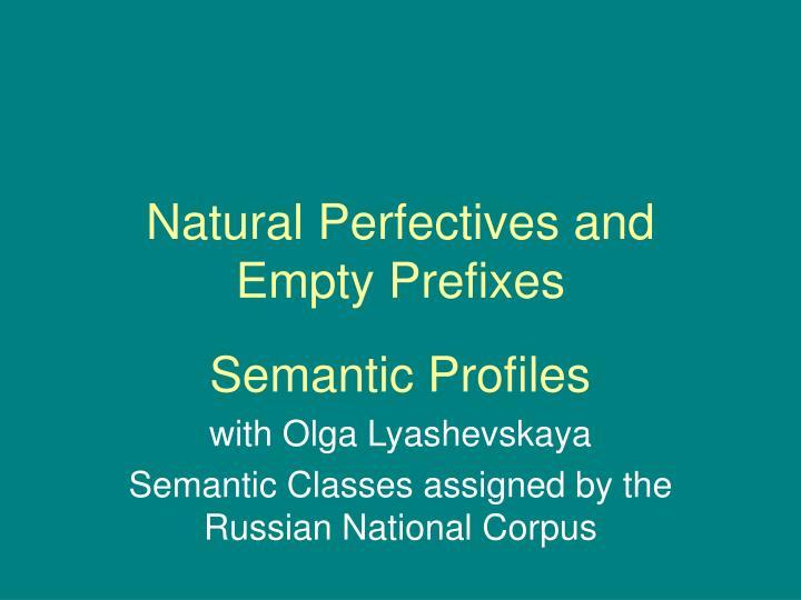 Natural Perfectives and