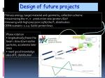 design of future projects