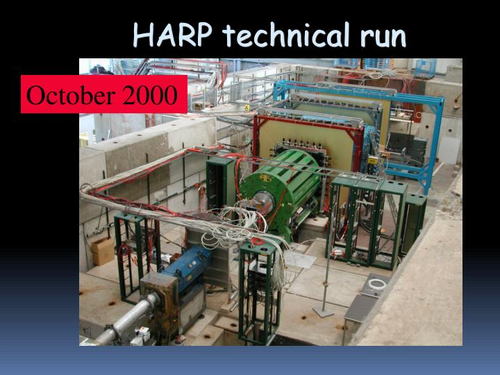 HARP technical run