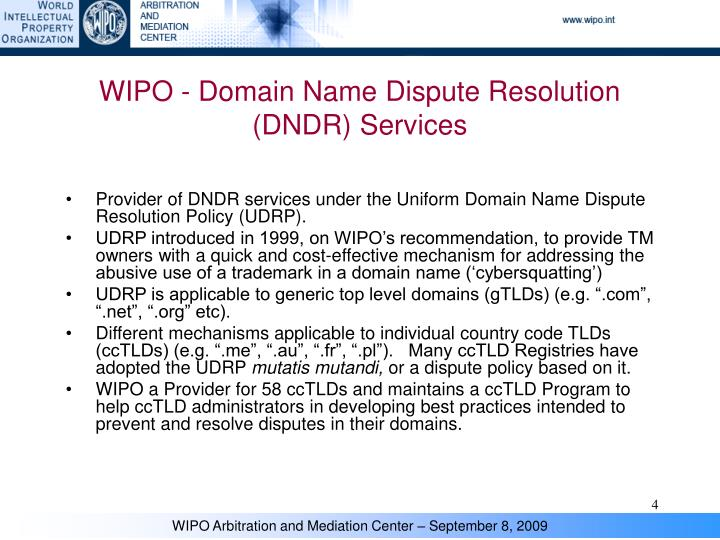 WIPO - Domain Name Dispute Resolution (DNDR) Services