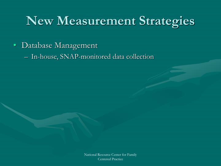 New Measurement Strategies