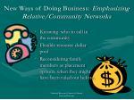 new ways of doing business emphasizing relative community networks1