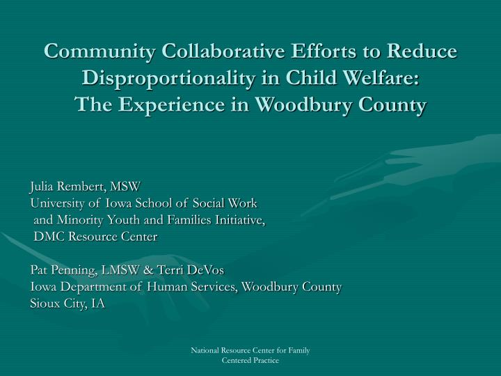 Community Collaborative Efforts to Reduce Disproportionality in Child Welfare: