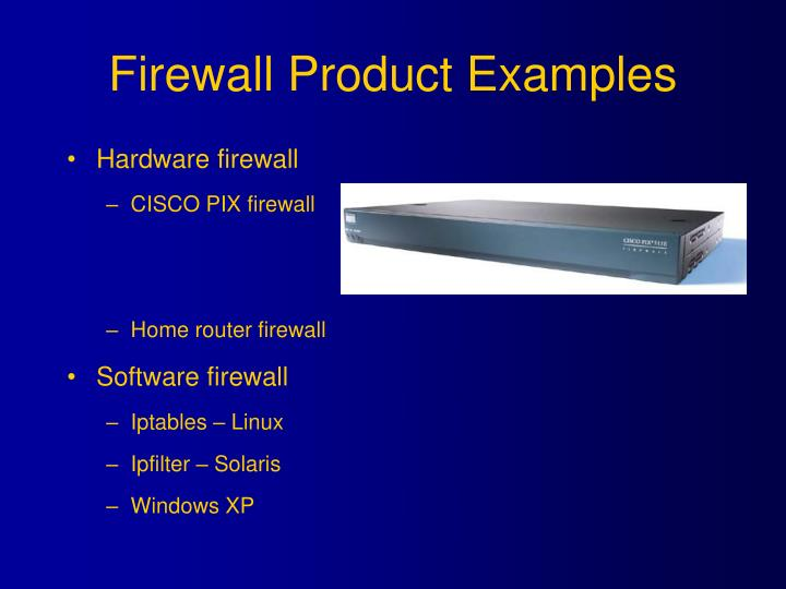 Firewall Product Examples