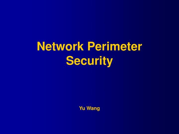 Network Perimeter Security