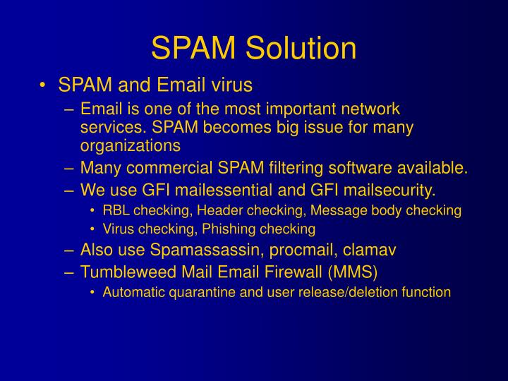 SPAM Solution