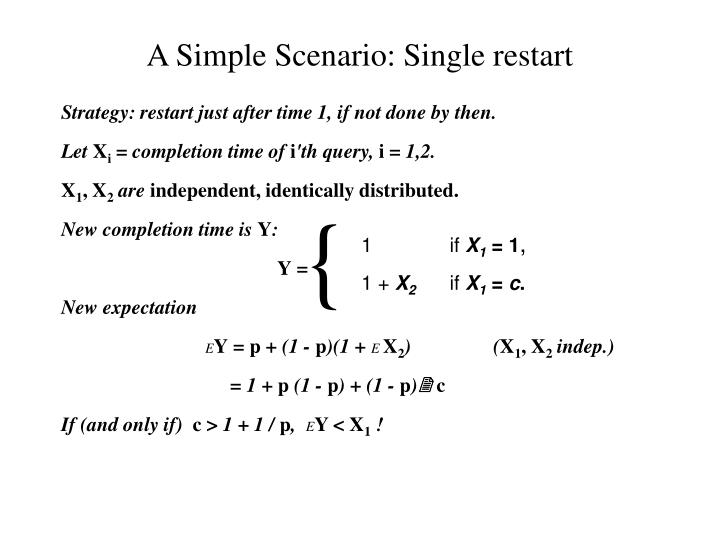 A Simple Scenario: Single restart