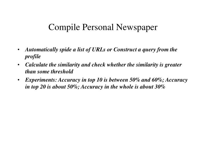Compile Personal Newspaper
