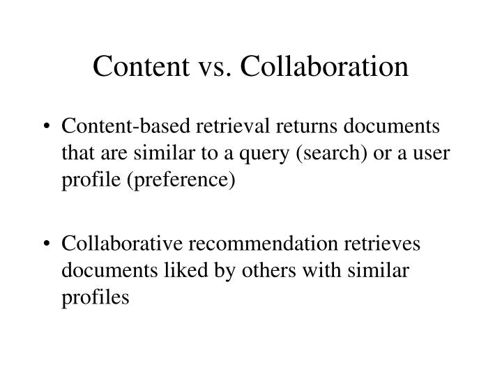 Content vs. Collaboration