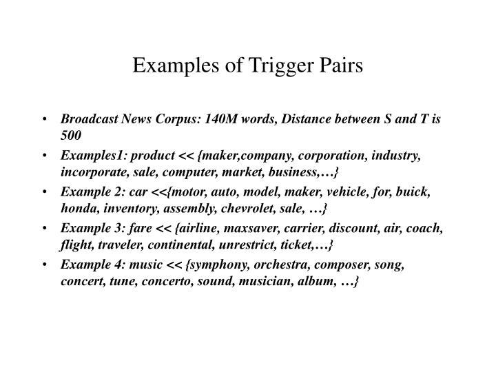 Examples of Trigger Pairs