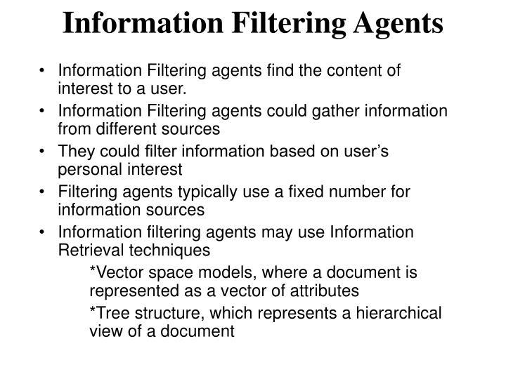 Information Filtering Agents