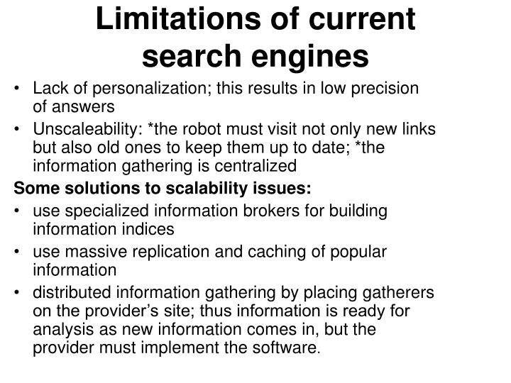 Limitations of current search engines