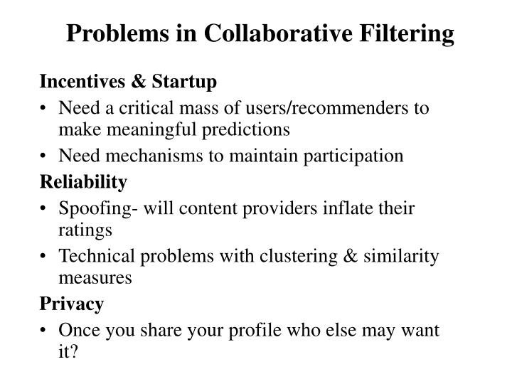 Problems in Collaborative Filtering