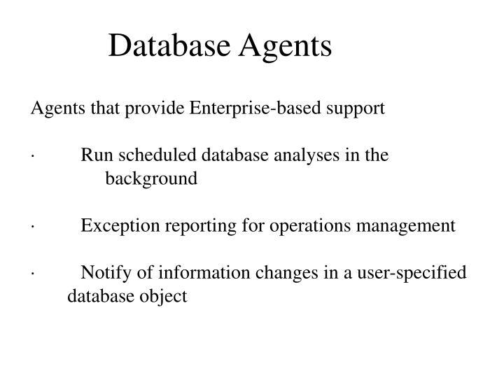 Database Agents