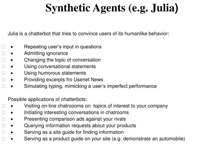 Synthetic Agents (e.g. Julia