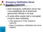 emergency notification server provides credentials