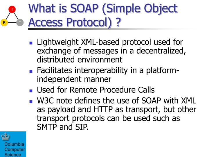 What is SOAP (Simple Object Access Protocol) ?