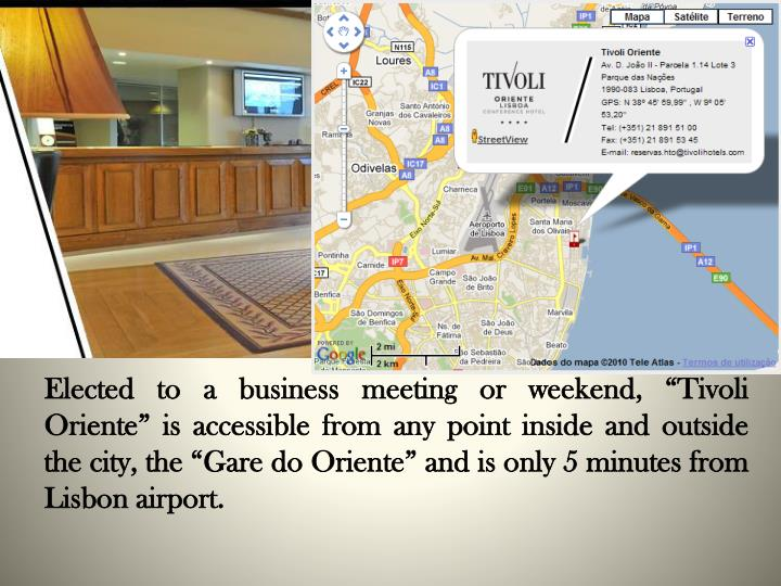 "Elected to a business meeting or weekend, ""Tivoli Oriente"" is accessible from any point inside and outside the city, the ""Gare do Oriente"" and is only 5 minutes from Lisbon airport."