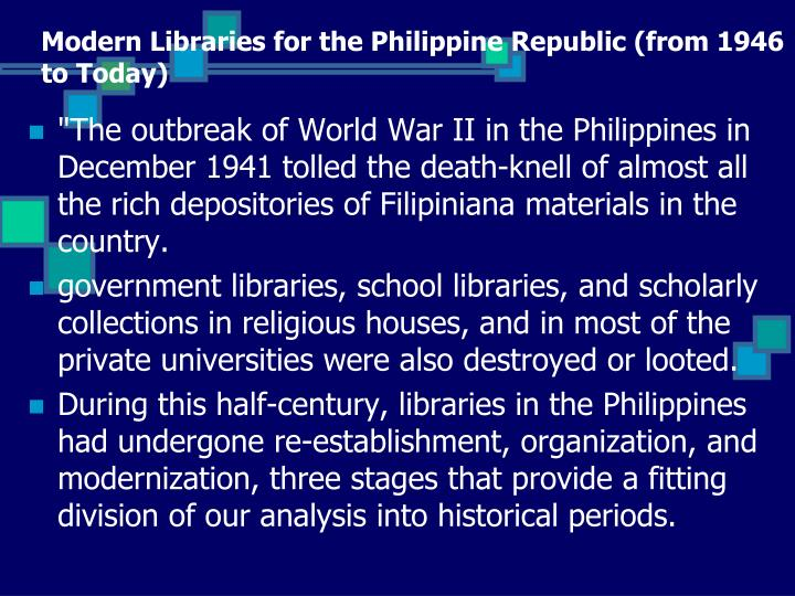 Modern Libraries for the Philippine Republic (from 1946 to Today)