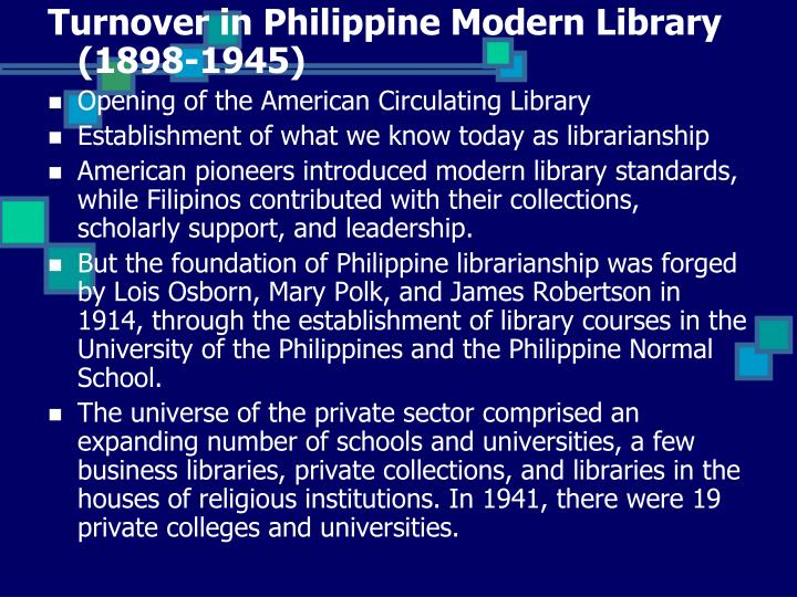 Turnover in Philippine Modern Library (1898-1945)