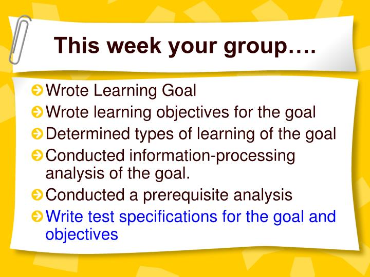 This week your group….