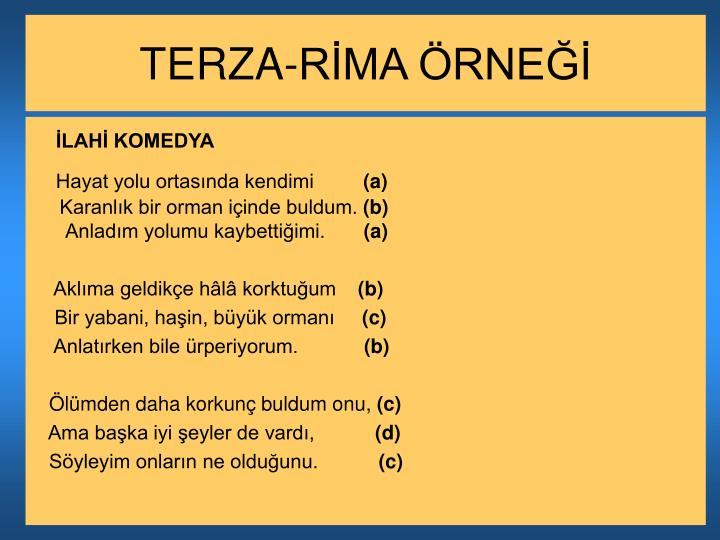 TERZA-RİMA ÖRNEĞİ