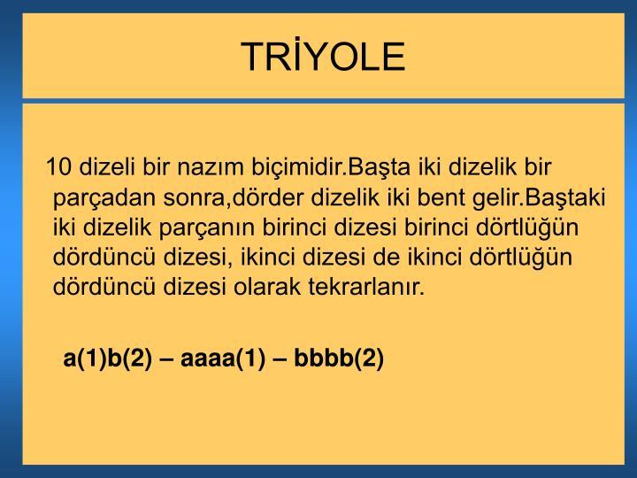 TRİYOLE