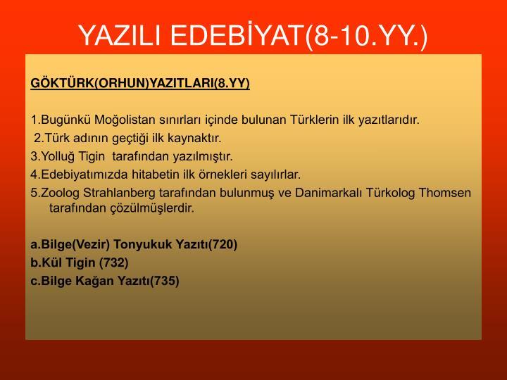YAZILI EDEBİYAT(8-10.YY.)