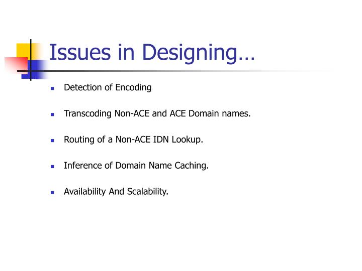 Issues in Designing…