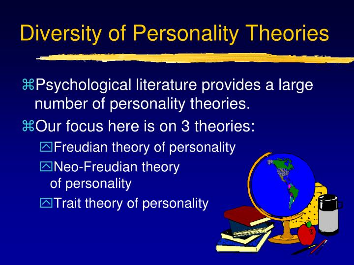 Diversity of Personality Theories