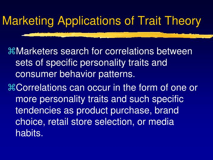 Marketing Applications of Trait Theory