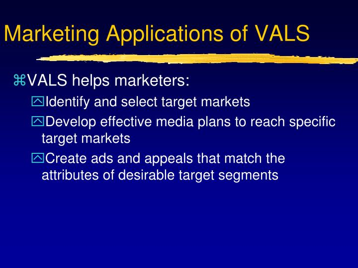 Marketing Applications of VALS