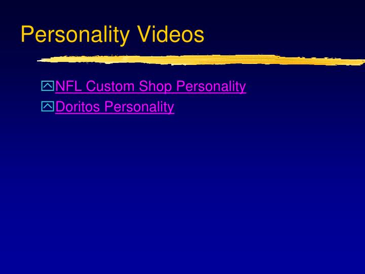 Personality Videos