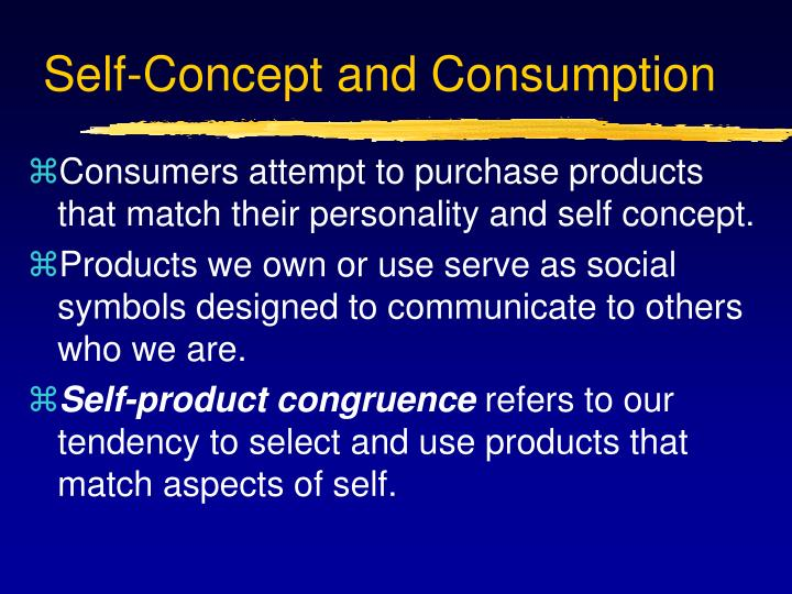 Self-Concept and Consumption