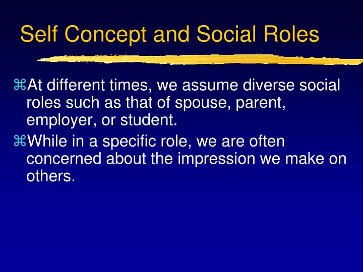 Self Concept and Social Roles