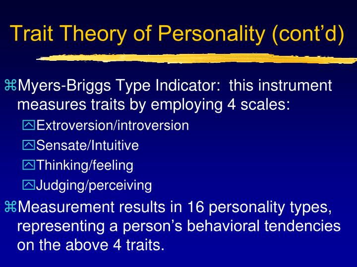 Trait Theory of Personality (cont'd)