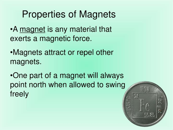 Properties of Magnets