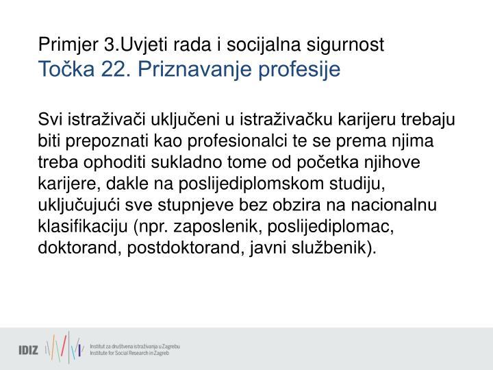 Primjer 3.Uvjeti rada i socijalna sigurnost